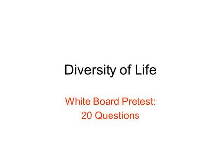White Board Pretest: 20 Questions