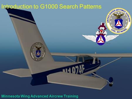 Minnesota Wing Advanced Aircrew Training Introduction to G1000 Search Patterns.