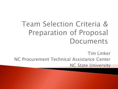 Tim Linker NC Procurement Technical Assistance Center NC State University.