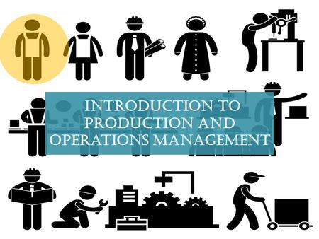 Introduction to production and operations management.