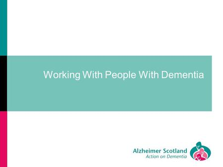 Working With People With Dementia