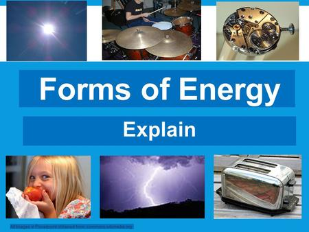 Forms of Energy Explain