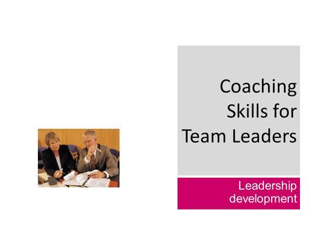 Coaching Skills for Team Leaders