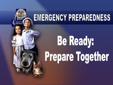 "PUBLIC SERVICE ANNOUNCEMENT ""BE READY"" Click to View PSA."