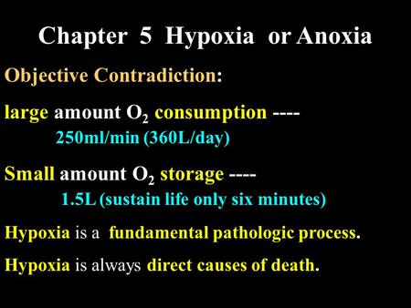 Chapter 5 Hypoxia or Anoxia