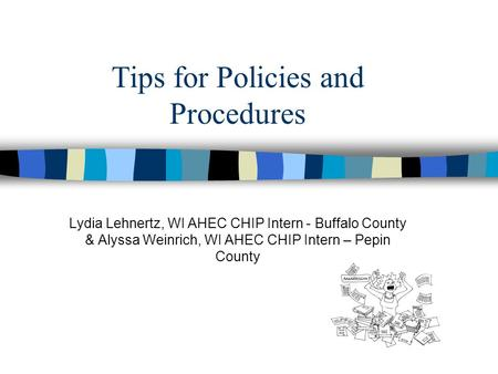 Tips for Policies and Procedures
