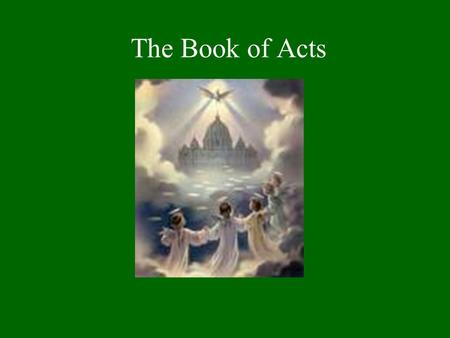 The Book of Acts.