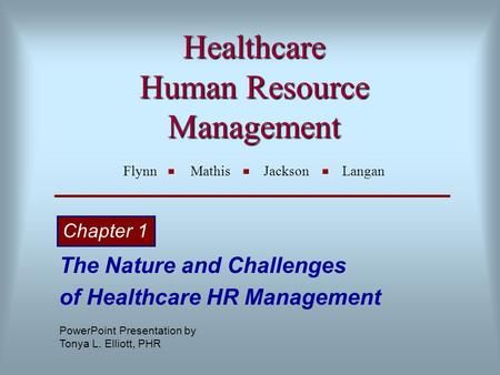 Healthcare Human Resource Management Flynn Mathis Jackson Langan