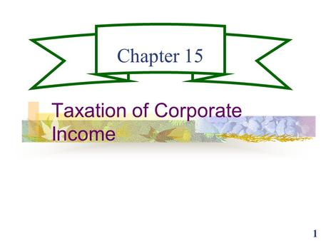 Taxation of Corporate Income