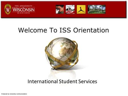 Welcome To ISS Orientation