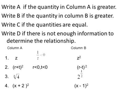 Write A if the quantity in Column A is greater