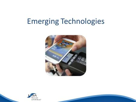 Emerging Technologies. Mobile Technology Wikipedia: Mobile payment, also referred to as mobile money, mobile money transfer, and mobile wallet generally.