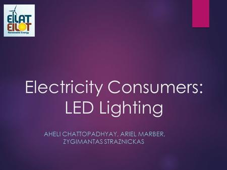 Electricity Consumers: LED Lighting