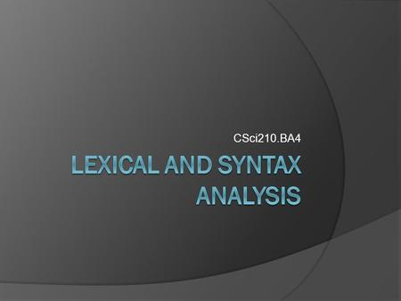 Lexical and syntax analysis