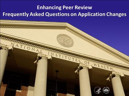 11 1 Enhancing Peer Review Frequently Asked Questions on Application Changes.