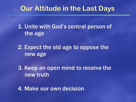 Our Attitude in the Last Days