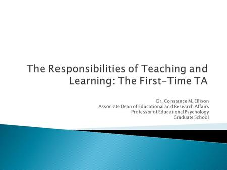 The Responsibilities of Teaching and Learning: The First-Time TA