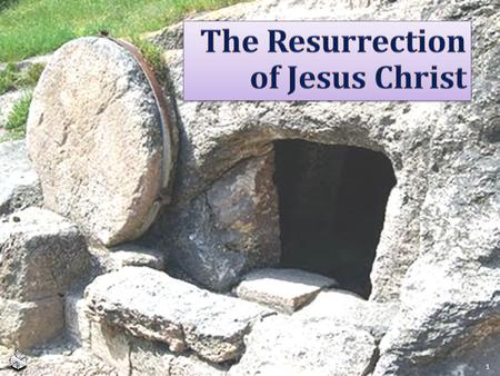 The Resurrection  of Jesus Christ