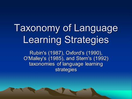 Taxonomy of Language Learning Strategies