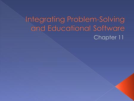 Integrating Problem-Solving and Educational Software