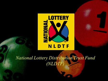 National Lottery Distribution Trust Fund (NLDTF).