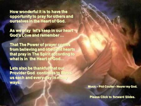 As we pray let's keep in our heart God's Love and remember …