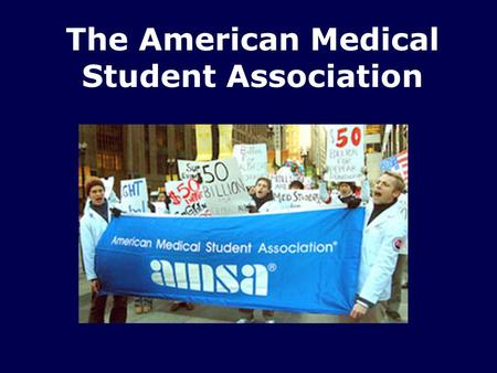 The American Medical Student Association. Happy Birthday! Tom Farrell Asjumand Fatima Kosha Kapadia.