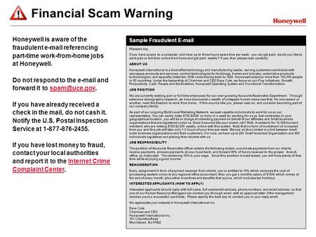 Financial Scam Warning Pleasant day, If you have access to a computer, and have up to three hours spare time per week. you can get paid, would you like.