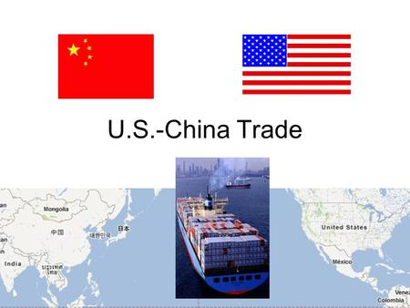 U.S.-China Trade. China's Economic Revolution Deng Xiaoping (1904-1997)