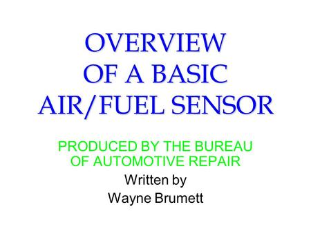 OVERVIEW OF A BASIC AIR/FUEL SENSOR