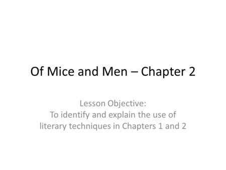 Of Mice and Men – Chapter 2