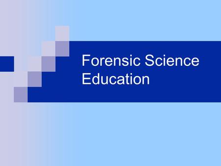 "Forensic Science Education. ""Neat-o. Maybe I want to be a forensic scientist."" Questions:  What does a forensic scientist do?  What type of education."