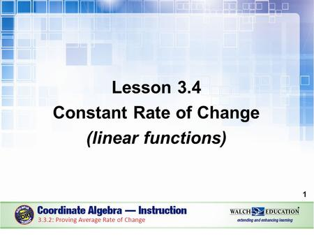 Lesson 3.4 Constant Rate of Change (linear functions)