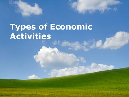 Types of Economic Activities Powerpoint Templates.