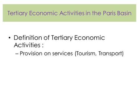 Tertiary Economic Activities in the Paris Basin