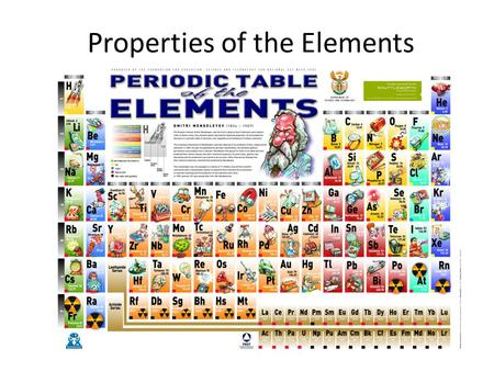 Properties of the Elements. What are elements? Elements are… Pure substances made of one type of atom.