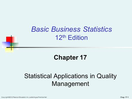 Chapter 17 Statistical Applications in Quality Management