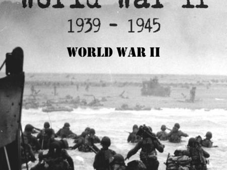 World War II. Overview Most destructive war in human history Started in 1939 when Germany invaded Poland and ended in 1945 when Japan surrendered Over.