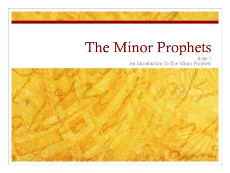 The Minor Prophets Bible 7 An Introduction To The Minor Prophets.