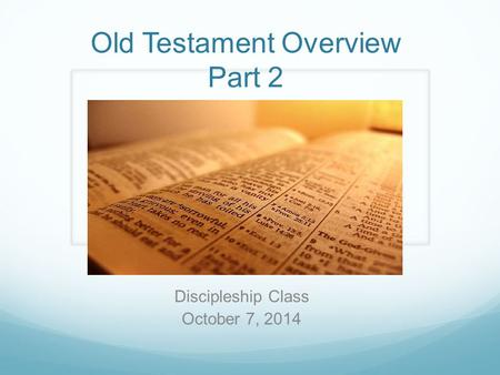Old Testament Overview Part 2