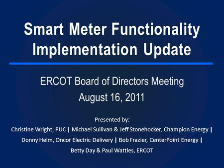 Smart Meter Functionality Implementation Update