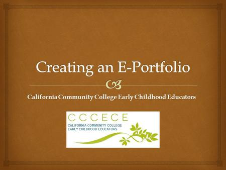 California Community College Early Childhood Educators.