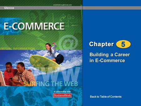 Building a Career in E-Commerce Back to Table of Contents.