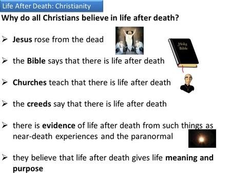 Why do all Christians believe in life after death?