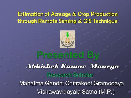 Presented By Abhishek Kumar Maurya