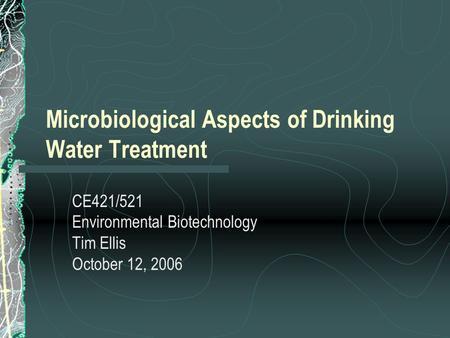 Microbiology of Waterborne Diseases