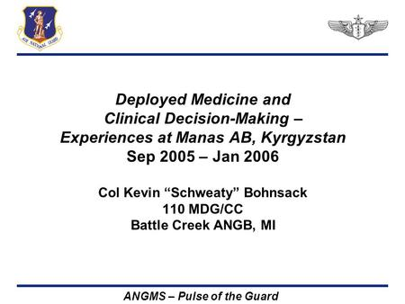 Clinical Decision-Making – Experiences at Manas AB, Kyrgyzstan