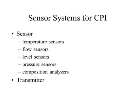 Sensor Systems for CPI Sensor Transmitter temperature sensors