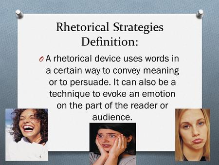 Rhetorical Strategies Definition: