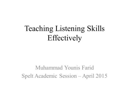 Teaching Listening Skills Effectively